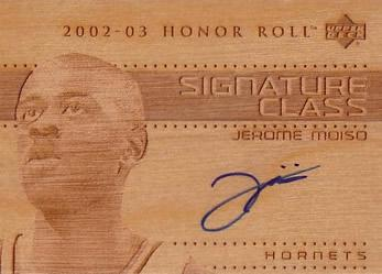 2002-03 Upper Deck Honor Roll Signature Class #JMS Jerome Moiso