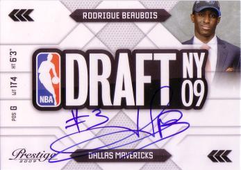 Prestige NBA Draft Class #5 Rodrigue Beaubois - Autographs