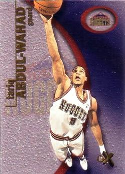 2000-01 E-X #21 Tariq Abdul-Wahad