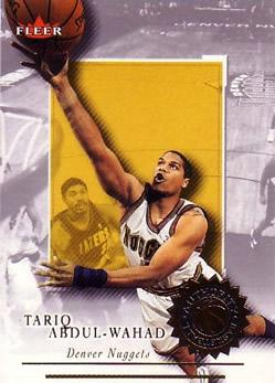 2000-01 Fleer Authority #100 Tariq Abdul-Wahad