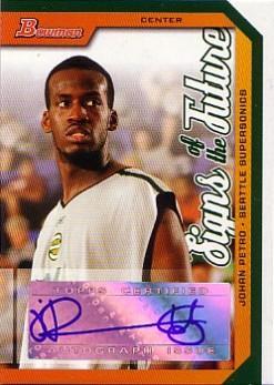 2005-06 Bowman Signs of the Future #JP Johan Petro