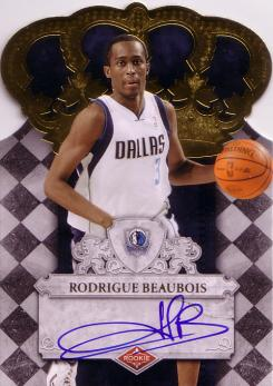 Crown Royale #114 Rodrigue Beaubois