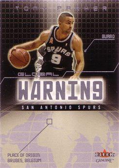 2002-03 Fleer Genuine Global Warning #8 Tony Parker