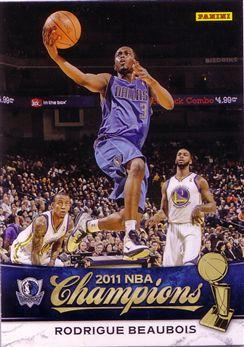 2010-11 Mavericks Panini NBA Champions #15 Rodrigue Beaubois