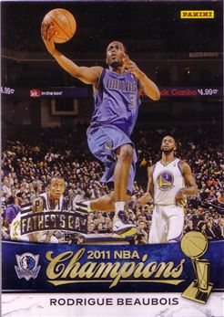 2010-11 Mavericks Panini NBA Champions Father's Day #15 Rodrigue Beaubois