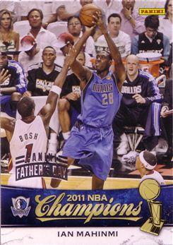 2010-11 Mavericks Panini NBA Champions Father's Day #12 Ian Mahinmi - 1/5