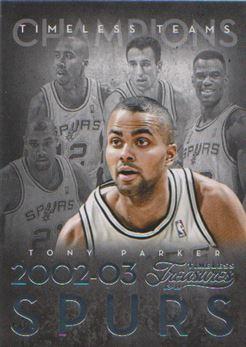 2013-14 Timeless Treasures Timeless Teams #43 Tony Parker