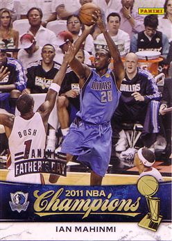 2010-11 Mavericks Panini NBA Champions Father's Day #12 Ian Mahinmi - 4/5