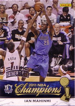 2010-11 Mavericks Panini NBA Champions Father's Day #12 Ian Mahinmi - 5/5
