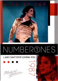 2011 Michael Jackson #184 I Just Can't Stop Loving You NO1 $0.75