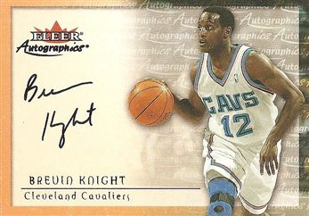 2000-01 Fleer Authority Autographics SSD #21 Brevin KNIGHT (cavaliers) AUTO $8.00