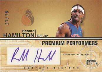 2004-05 SkyBox Premium Performers Autographs #RH Richard Hamilton AU #/78