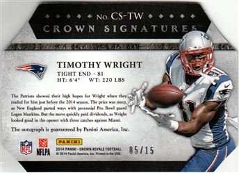 2014 Crown Royale Crown Signatures Silver Holofoil CSTW Tim Wright
