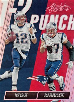 2018 Absolute One Two Punch 1 Tom Brady - Rob Gronkowski