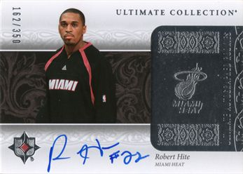 2006-07 Ultimate Collection 226 Robert Hite AU RC