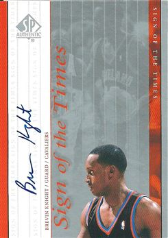 1999-00 SP Authentic Sign of the Times #BK Brevin Knight