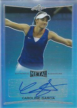 2016 Leaf Metal Tennis #BACG1 Caroline Garcia