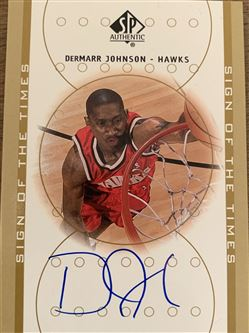 Dermarr Johnson 00/01 SP Authentic Sign Of The Times