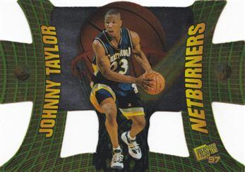 1997 Press Pass Net Burners #NB23 Johnny Taylor