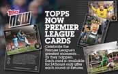 Topps NOW Premier League